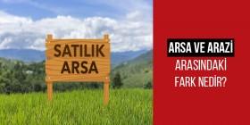 Arsa ve arazi arasındaki fark nedir?